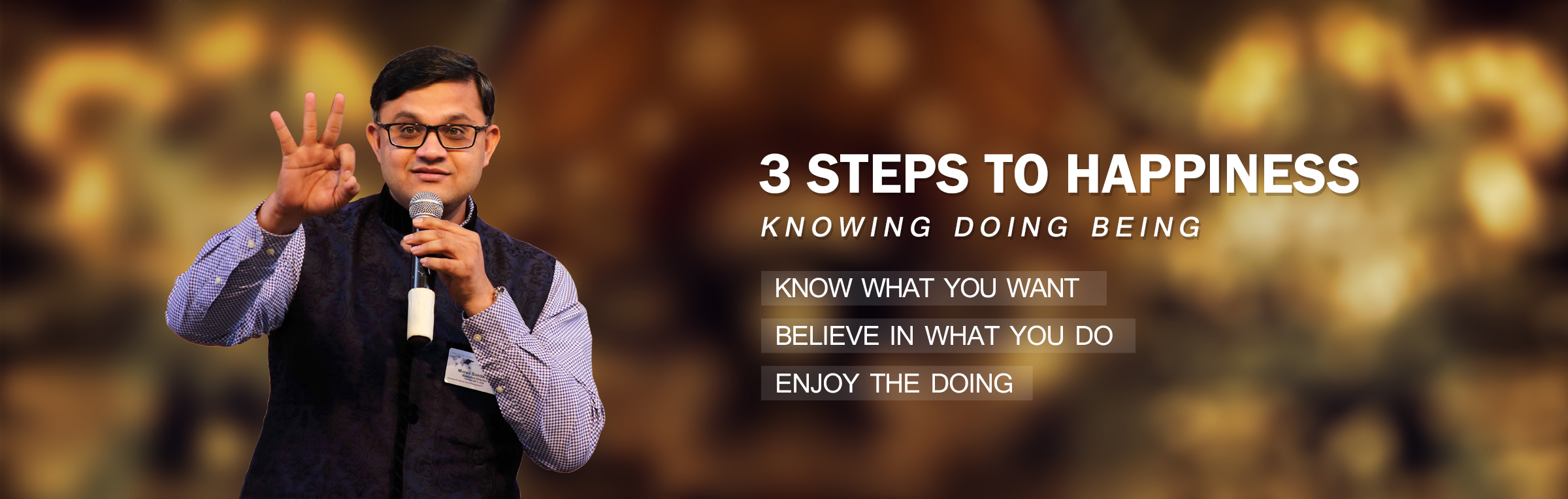 Top 3 Steps to Real Happiness